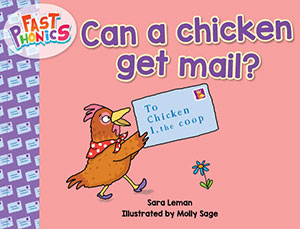 Can a chicken get mail? decodable book
